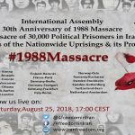 International Conference on the occasion of the 30th anniversary of the 1988 Massacre of political prisoners in Iran