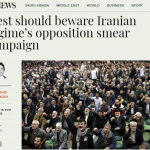 Arab news article on MEK and debunking the demonization campaigns aimed at discrediting the MEK