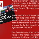 The Guardian news paper used by the Iranian regime to demonize its main democratic opposition
