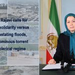 Maryam Rajavi's statement on the Iran Floods
