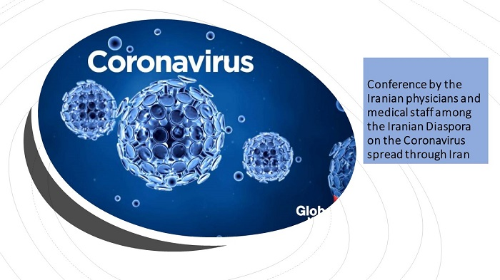 Conference by the Iranian physicians and medical staff among the Iranian Diaspora on the Coronavirus spread through Iran